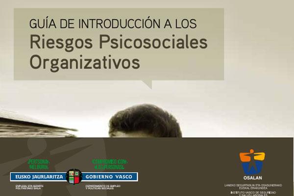 Guía de introducción a los Riesgos Psicosociales Organizativos